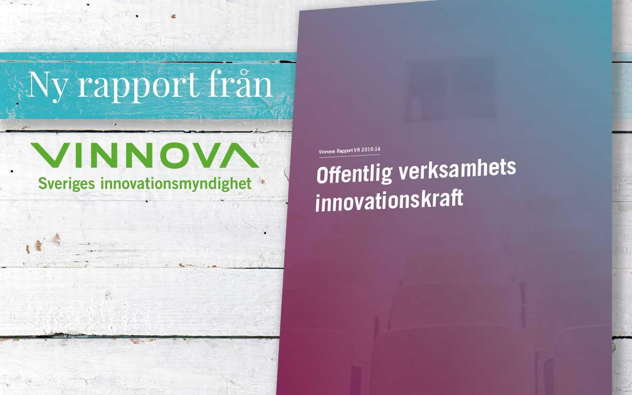 Ny Vinnova-rapport om offentlig verksamhets innovationskraft