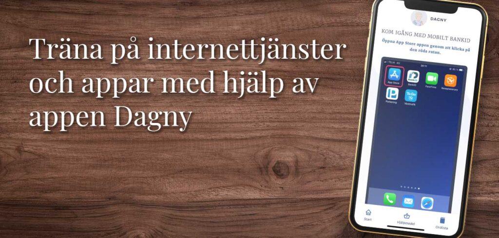 Träna på internettjänster och appar med hjälp av appen Dagny